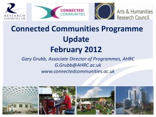 Connected Communities Programme Update  February 2012