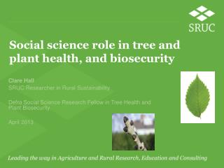 Social science  role in  tree and plant health, and  biosecurity