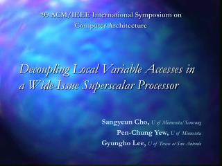 Decoupling Local Variable Accesses in a Wide-Issue Superscalar Processor