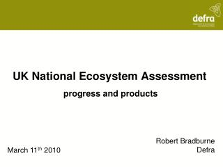 UK National Ecosystem Assessment  progress and products