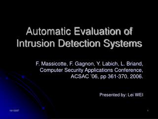 Automatic Evaluation of Intrusion Detection Systems