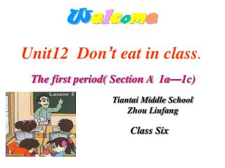 Unit12  Don ' t eat in class .