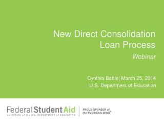 New Direct Consolidation  Loan Process Webinar