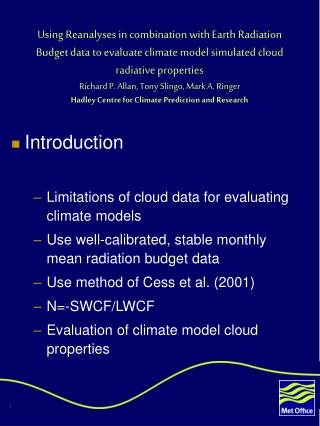 Introduction Limitations of cloud data for evaluating climate models
