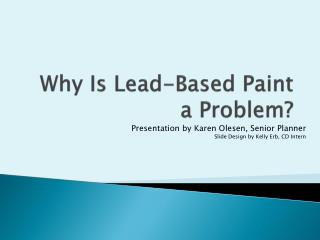 Why Is Lead-Based Paint a Problem?