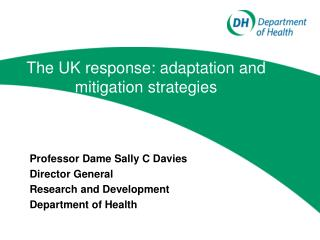 The UK response: adaptation and mitigation strategies