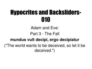Hypocrites and Backsliders-010