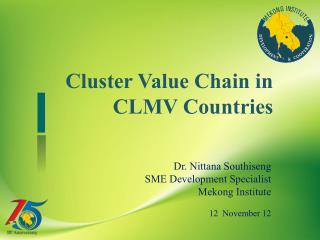 Cluster Value Chain in CLMV Countries