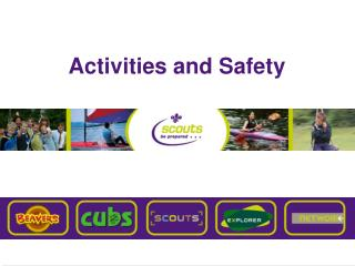 Activities and Safety