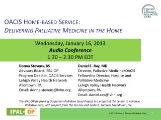 Wednesday, January 16, 2013 Audio Conference 1:30 – 2:30 PM EDT