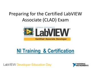 Preparing for the Certified  LabVIEW  Associate (CLAD) Exam