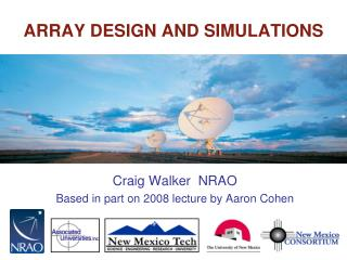ARRAY DESIGN AND SIMULATIONS