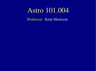 Astro 101.004