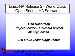Linux-HA Release 2 - World-Class Open Source HA Software