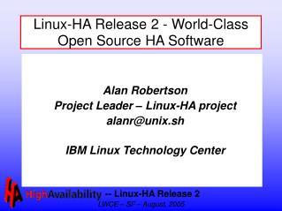 Linux-HA Release 2 - World-Class Open Source HA Software
