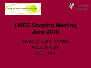 LWEC Scoping Meeting June 2010