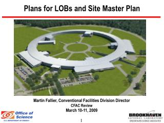 Plans for LOBs and Site Master Plan