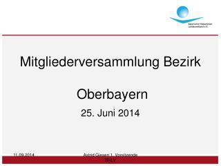 Mitgliederversammlung Bezirk  Oberbayern
