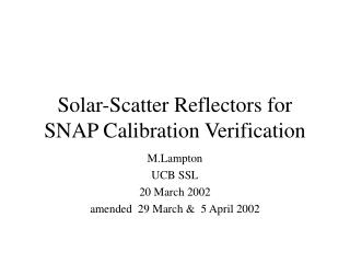 Solar-Scatter Reflectors for SNAP Calibration Verification