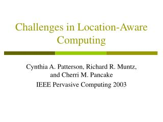 Challenges in Location-Aware Computing