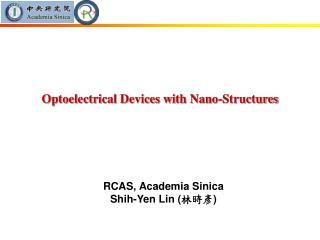 RCAS, Academia Sinica Shih-Yen Lin ( 林時彥 )