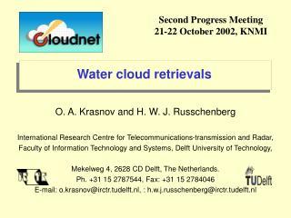 Water cloud retrievals