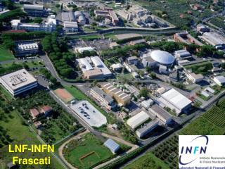 LNF-INFN Frascati
