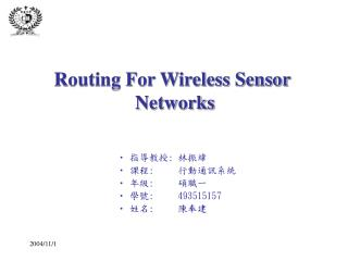 Routing For Wireless Sensor  Networks
