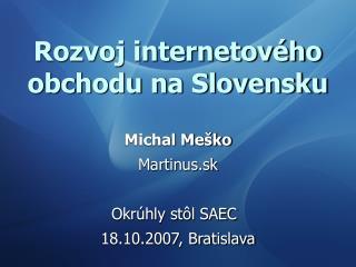 Rozvoj internetov ho obchodu na Slovensku