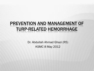 Prevention and Management of TURP-Related Hemorrhage