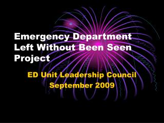 Emergency Department Left Without Been Seen Project