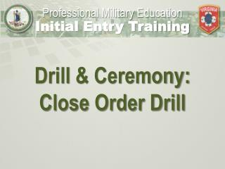 Professional Military Education Initial Entry Training