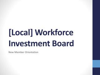 [Local] Workforce Investment Board