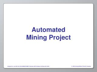 Automated  Mining Project