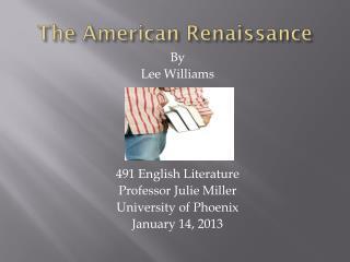 The American Renaissance