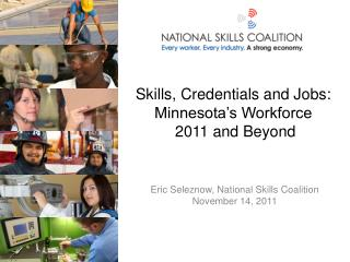 Skills, Credentials and Jobs: Minnesota's Workforce   2011 and Beyond