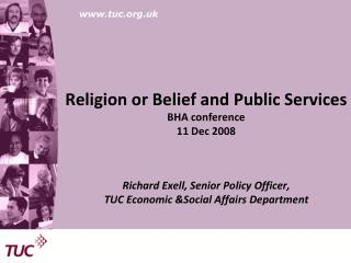 Religion or Belief and Public Services BHA conference 11 Dec 2008