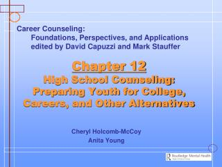 Chapter 12 High School Counseling: Preparing Youth for College, Careers, and Other Alternatives