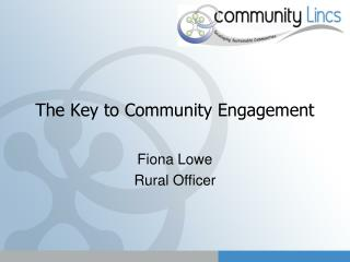 The Key to Community Engagement