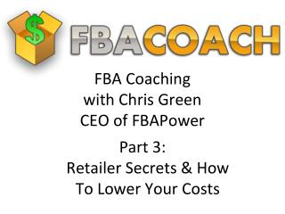 FBA Coaching with Chris Green CEO of FBAPower