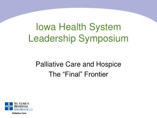 Iowa Health System  Leadership Symposium