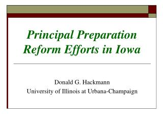 Principal Preparation Reform Efforts in Iowa