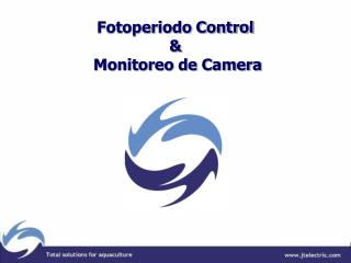 Fotoperiodo Control &  Monitoreo de Camera