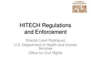 HITECH Regulations  and Enforcement