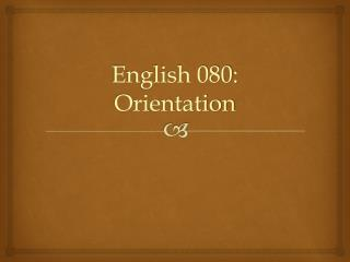 English 080: The Loft Link Orientation
