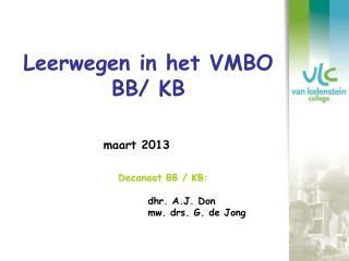Leerwegen in het VMBO BB/ KB