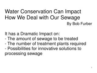 Water Conservation Can Impact How We Deal with Our Sewage