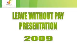 LEAVE WITHOUT PAY PRESENTATION
