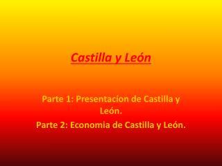 Castilla y Le�n