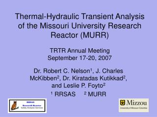 Thermal-Hydraulic Transient Analysis of the Missouri University Research Reactor MURR  TRTR Annual Meeting September 17-